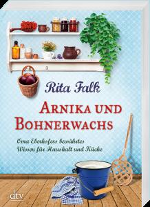 Arnika und Bohnerwachs von Rita Falk