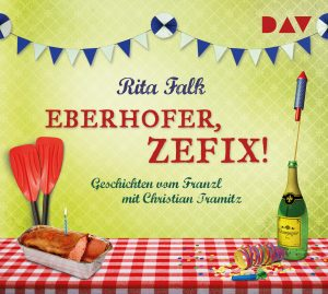 Eberhofer, zefix! als Hörbuch